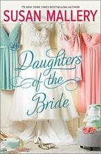Daughters of the Bride by Susan Mallery (2016, Hardcover)