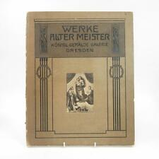 Album der Königlichen Gemälde-Galerie Dresden 1911 Rare Antique Dresden Artbook