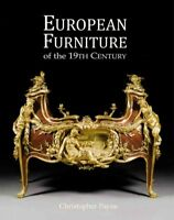 European Furniture of the 19th Century, Hardcover by Payne, Christopher, Like...