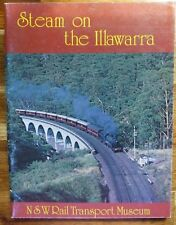 STEAM ON THE ILLAWARRA COMPILED AND EDITED BY FRANK LARKIN  GOOD COPY