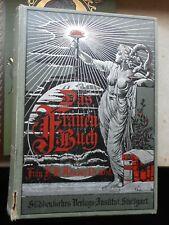 H.B. Adams: Das Frauenbuch ein ärztlicher Ratgeber 1. Band 6. Auflage ca. 1900