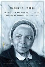 """Incidents in the Life of a Slave Girl: Written by Herself, with """"A True Tale of"""