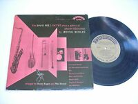 """The Dave Pell Octet Plays a Gallery of Tunes by Irving Berlin 1953 10"""" Mono LP"""