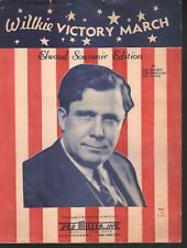 Wilkie Victory March 1940 Sheet Music