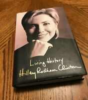HILLARY CLINTON  SIGNED/AUTOGRAPH LIVING HISTORY 1ST Edition