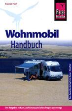 Wohnmobil Handbuch - Reise Know-How - Rainer Höh - Reisemobil Handbuch