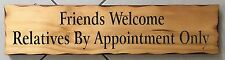 Friends Welcome Rustic Pine Timber Sign