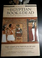 The Egyptian Book of the Dead - The Book of Going Forth by Day : The Complete P…