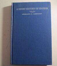 A Short History Od Zionism Shoshanna H Sankowsky 1947