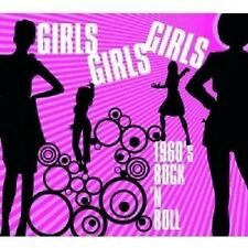 GIRLS,GIRLS,GIRLS-1960'S ROCK N'ROLL CD NEUWARE