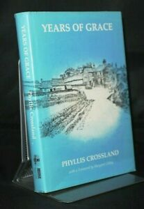 * Signed * Phyllis Crossland Years of Grace 1st/1st 1985