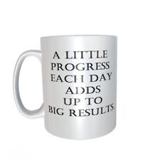 A little progress quote mug ref1083.