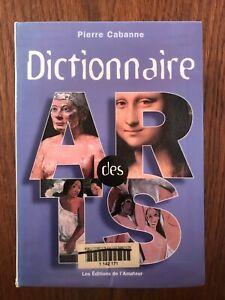 Dictionnaire des arts - Pierre Cabanne - L'Amateur