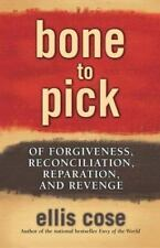 Bone to Pick : Of Forgiveness