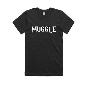 Muggle T Shirt Funny Harry Potter Quote Slogan Tee Xmas Gift For Fan Him Her Top