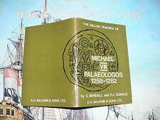 Bendall, S. & P.J. Donald: Billon Trachea of Michael VIII Palaeologos 1258-1282