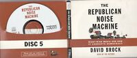 9780739309452 Republican Noise Machine:Right-Wing Media 5CD audio by David Brock