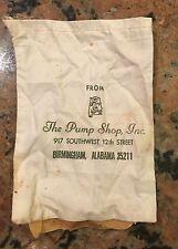 "The Pump Shop Cloth Bag Birmingham Alabama 5"" X 7"""