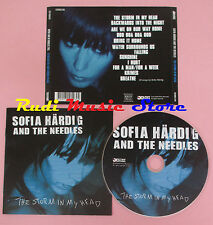 CD SOFIA HARDIG AND THE NEEDLES The storm in my head 2005 FILTHY 001 lp mc dvd