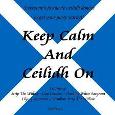 Keep Calm - Scottish Ceilidh Traditional Dance BAND Music CD