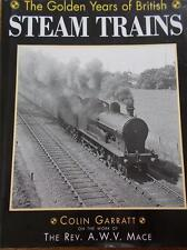 The Golden Years of British Steam Trains 1st Ed Railways VGC DJ Rev AWV MACE