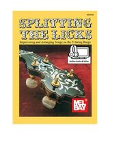 Mel Bay 93998M Splitting the Licks (Book + Online Audio/Video) Improvising and A