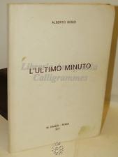 STORIA FILOSOFIA - Alberto Berio: L'Ultimo Minuto - Danesi 1977 Con Dedica