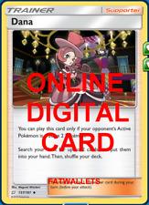 4X Dana137/181 Pokemon Online Card TCG PTCGO Digital Card