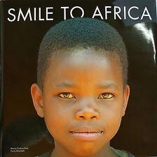 SMILE TO AFRICA di : CRISTINA RATTI e PAOLO MOMBELLI - TESTO BILINGUE