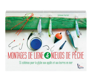LIVRE A SPIRALES - MONTAGES DE LIGNE & NOEUDS DE PÊCHE / FOURRIER, VAGNON
