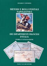 Metodi e Bolli postali dei dipartimenti francesi d'Italia - edizione 1989 nuovo