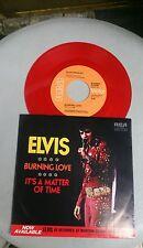 ELVIS PRESLEY 45 GIRI BURNING LOVE DISCO ROSSO