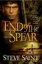 End of the Spear: By Steve Saint