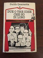 DUE O TRE COSE CHE SO DI LORO - Guido Quaranta - Mondadori - 1980