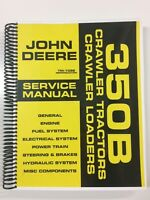 SERVICE MANUAL FOR JOHN DEERE 350B CRAWLER TRACTOR LOADER TM-1032 REPAIR MANUAL
