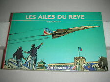 LES AILES DU RÊVE,DESSINS PIERRE WININGER,ED.AIR FRANCE, 28 PAGES.CARTONNEÉ