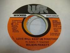 Soul Unplayed NM! 45 WILSON PICKETT Love Will Keep Us Together on Wicked