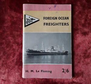 Foreign Ocean Freighters  by H. M. Fleming