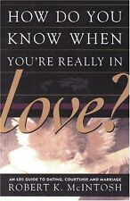 How Do You Know When Youre Really in Love? An LDS