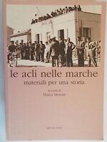 Le ACLI nelle Marche Materiali per una storiaMoroni Marcocultura economia 811