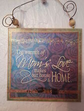 """Mother's Day Plaque """"The Warmth of Mom's Love Makes Our House a Home"""" Wooden New"""