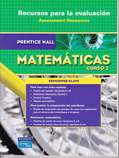 PRENTICE HALL MATHEMATICS COURSE 2: ASSESSMENT RESOURCES IN SPANISH