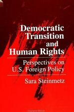 Democratic Transition and Human Rights: Perspectives on U.S. Foreign-ExLibrary