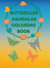 Butterflies Mandalas Coloring Book: Awesome Selection of Beautiful Designs for