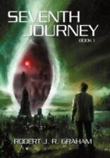 Seventh Journey: By Robert J. R. Graham