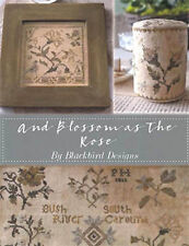 And Blossom as The Rose Blackbird Designs Cross Stitch Pattern Book