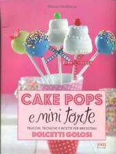 CAKE POPS  MAISON MADELEINE FOOD EDITORE 2012