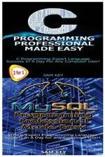 C Programming Professional Made Easy & Mysql Programming Professional Made .