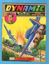► DYNAMIC TONI CYCLONE - N°100 - CHASSE LIBRE  - ARTIMA - 1961