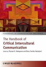 The Handbook of Critical Intercultural Communication, , Good, Moderate highlight